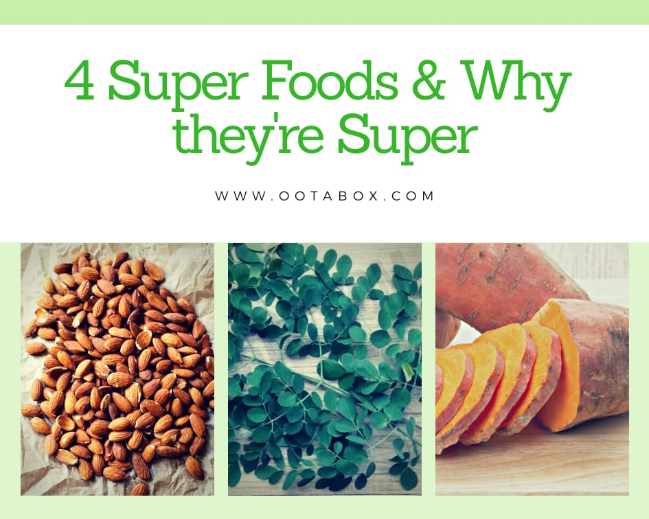 4 super foods and why they're super